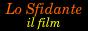 Lo Sfidante: vai alla pagina principale del film